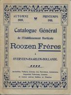 CATALOGUE GENERAL  ROOZEN Freres  Horticulture  1909   1910  28  Pages  Format 240/180 - B. Plantes Fleuries & Fleurs