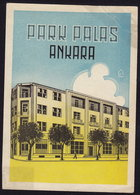 Turkey ANKARA Hotel PARK PALAS Luggage Label 12,5 X 9 Cm (see Sales Conditions) - Etiketten Van Hotels