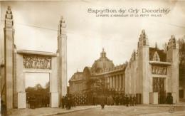 PARIS EXPOSITION DES ARTS DECORARTIFS LA PORTE D'HONNEUR ET LE PETIT PALAIS - Expositions