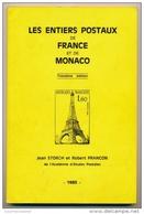 ♦ -  LES ENTIERS POSTAUX DE FRANCE STORCH ET FRANÇON1985 - France
