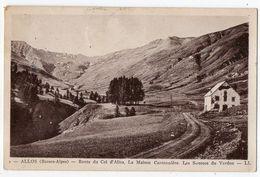 ALLOS --1933--Route Du Col D'Allos,la Maison Cantonnière,les Sources Du Verdon -- Cachet Refuge Col D'Allos.à Saisir.... - Otros Municipios