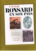 D41. RONSARD EN SON PAYS. G.M. OURY. VENDOMOIS. COUTURE-SUR-LOIR. - Centre - Val De Loire