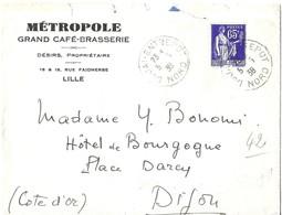LETTRE A ENTETE METROPLE GRAND CAFE BRASSERIE LILLE DE 1938 - CACHET DOUAI ENTREPOT, FLAMME D ARRIVEE DIJON, A VOIR - Frankreich