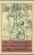 SUISSE CP 1917 Fète Jurassienne De Gymnastique DELEMONT TB. - Poststempel