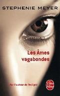 Les âmes Vagabondes De Stephenie Meyer (2010) - Livres, BD, Revues