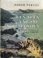 Les îles Anglo-normandes De Roger Vercel (1956) - Aardrijkskunde