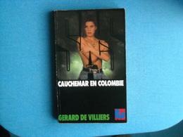 LIVRE - SAS - Numéro 97 - CAUCHEMAR EN COLOMBIE -  Gérard De VILLIERS - Gerard De Villiers