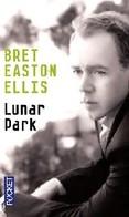 Lunar Park De Bret Easton Ellis (2007) - Livres, BD, Revues