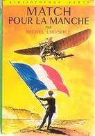 Match Pour La Manche De Michel Lhospice (1966) - Libri, Riviste, Fumetti