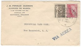 COVER CORREO ECUADOR - VIA AIR MAIL- GUAYAQUIL - NEW BRUNSWICK - N.J - VIA AEREA.- FERAUD GUZMAN - ALMACEN DE MUSICA. - Ecuador