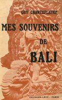 Mes Souvenirs De Bali De Guy Chantepleure (1938) - Andere