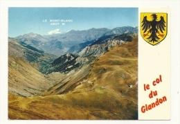 Cp, 73, Le Col Du Glandon, Vue Générale Aérienne, Au Fon, Le Mont-Blanc, écrite - Sin Clasificación