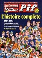 Mon Camarade, Vaillant, Pif Gadget. L'histoire Complète 1901-1994 De Richard Medioni (2012) - Livres, BD, Revues