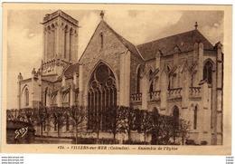 VILLERS SUR MER - Ensemble De L'Eglise       2 Scans  TBE - Villers Sur Mer
