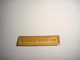Insignes Militaire Barette   Maroc 1925 26 - Esercito