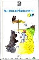 Mutuelle Général Des PTT 50 Ans. Textes Et Dessins De Piem (1995) - Humour