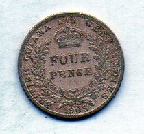BRITISH GUIANA & WEST INDIES, 4 Pence, Silver, Year 1903, KM #27 - Guyana