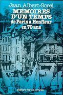Mémoires D'un Temps De Paris à Honfleur En 70 Ans De Jean Albert-Sorel (1977) - Sonstige