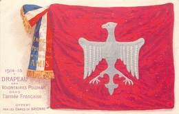 GUERRE 1914-18 -  Drapeau Des Volontaires Polonais Dans L'armée Française,offert Par Les Dames De Bayonne. - Guerre 1914-18