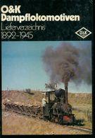 O & K Dampflokomotiven De XXX (1977) - Economie