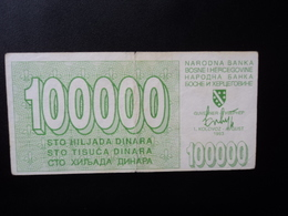 .BOSNIE HERZÉGOVINE :  100 000 DINARA   1.8.1993     P 30     Presque TTB * - Bosnia Erzegovina