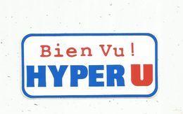 Autocollant , COMMERCES , Magasin , Bien Vu ! HYPER U - Aufkleber