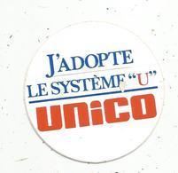 Autocollant , J'adopte Le Système U , UNICO - Aufkleber