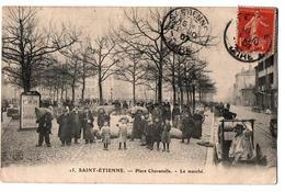 SAINT ETIENNE PLACE CHAVANELLE LE MARCHE TRES ANIMEE - Saint Etienne