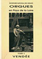 Orgues En Pays De La Loire Tome III : Vendée De Collectif (0) - Musique