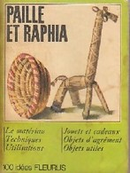 Paille Et Raphia De XXX (0) - Books, Magazines, Comics