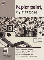 Papier Peint, Style Et Pose De Michel Balic (2007) - Décoration Intérieure