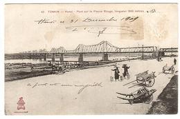 TONKIN - HANOI - Pont Sur Le Fleuve Rouge, Longueur 1800 Mètres- Ed. P. Dieulefils, Hanoi - Vietnam
