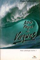 Petite Anthologie Marine Tome I : 100 Pages De Vagues De Hugo Verlomme (2001) - Natur