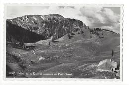22872 - Châlet De La Dôle Et Sommet De Poêl-Chaud - VD Vaud