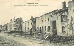 HARAUCOURT - Une Rue Du Village Après Le Bombardement (cachet Militaire 32em Section Automobile). - Oorlog 1914-18