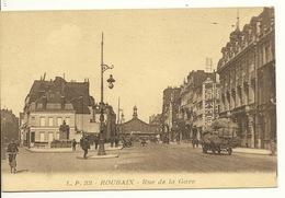 59 - ROUBAIX / RUE DE LA GARE - Roubaix