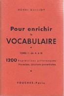 Pour Enrichir Le Vocabulaire Tome I : De A à G De Henri Guillot (1959) - Cultura