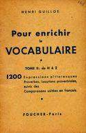 Pour Enrichir Le Vocabulaire Tome II : De H à Z De Henri Guillot (0) - Cultura