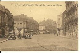 59 - ROUBAIX / PLACE DE LA FOSSE AUX CHENES - Roubaix