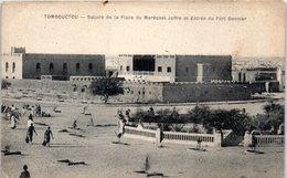 AFRIQUE - MALI --  Tombouctou - Square De La Place  Du Maréchal Joffre Et Entrée Du Fort Bonnier - Mali