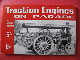 LIVRE - TRACTEURS - TRACTION ENGINES ON PARADE - ANTHONY BEAUMONT - 1967 - Libri, Riviste, Fumetti