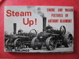 LIVRE - TRACTEURS - STEAM UP ! - ENGINE AND WAGON - ANTHONY BEAUMONT - 1967 - Libri, Riviste, Fumetti