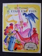 LES CONTES Charles PERRAULT - PUBLICITE CHOCOLATS MEUNIER - Illustration J.A.MERCIER - Album N°1 - 120 Images / COMPLET - Advertising