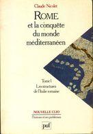 Rome Et La Conquête Du Monde Méditerranéen Tome I : Les Structures De L'Italie Romaine De Claude Nicolet (1997) - Histoire