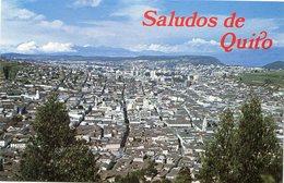 SALUDOS De QUITO - - Ecuador