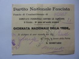 """Ricevuta """"PARTITO NAZIONALE FASCISTA Fascio Di Combattimento Di FORLI'  GIORNATA NAZIONALE DELLA FEDE"""" - Italia"""