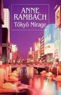 Tokyo Mirage De Anne Rambach (2002) - Autres