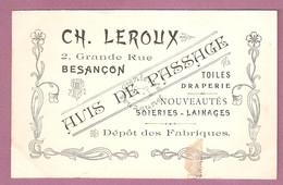 Cpa Besancon Avis De Passage Ch. Leroux 2 Grande Rue - Toiles, Draperie, Soieries, Lainages Sur Cpa Besancon - Besancon