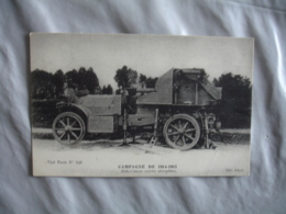 Auto Canon Contre Aeroplane Guerre 14.18 - Guerra 1914-18