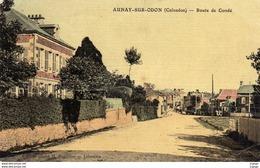 AUNAY-SUR-ODON  Route De Condé.  2 Scans - Other Municipalities